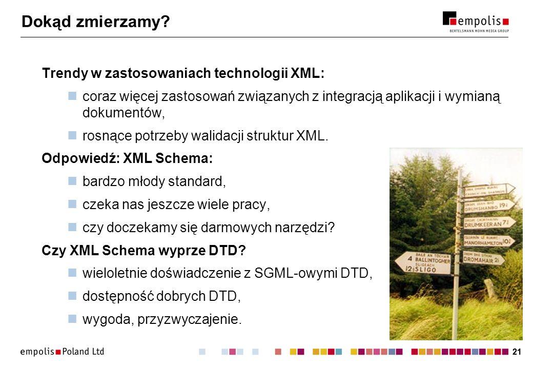Dokąd zmierzamy Trendy w zastosowaniach technologii XML: