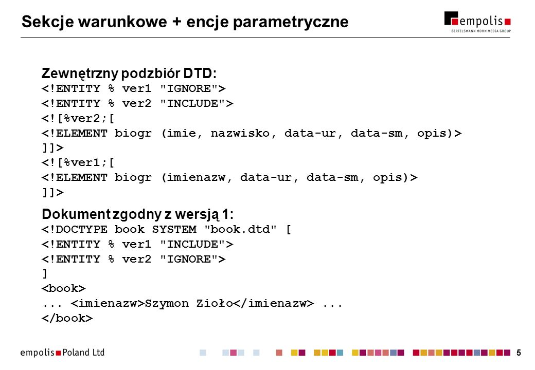 Sekcje warunkowe + encje parametryczne