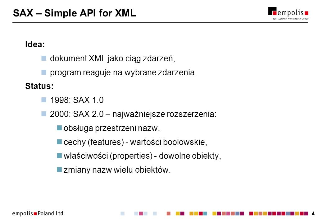 SAX – Simple API for XML Idea: dokument XML jako ciąg zdarzeń,