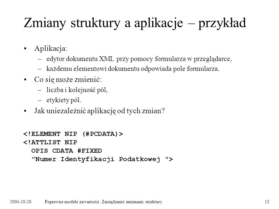 Zmiany struktury a aplikacje – przykład