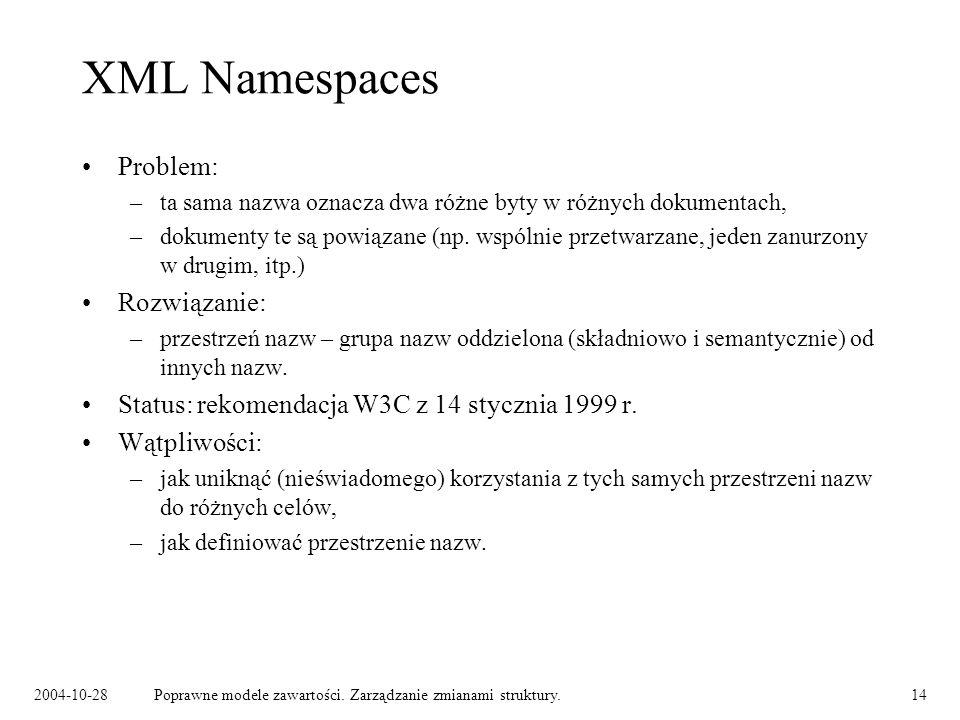 XML Namespaces Problem: Rozwiązanie: