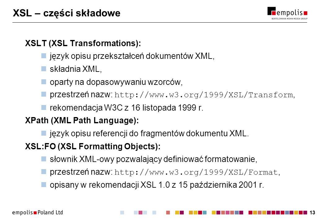 XSL – części składowe XSLT (XSL Transformations):