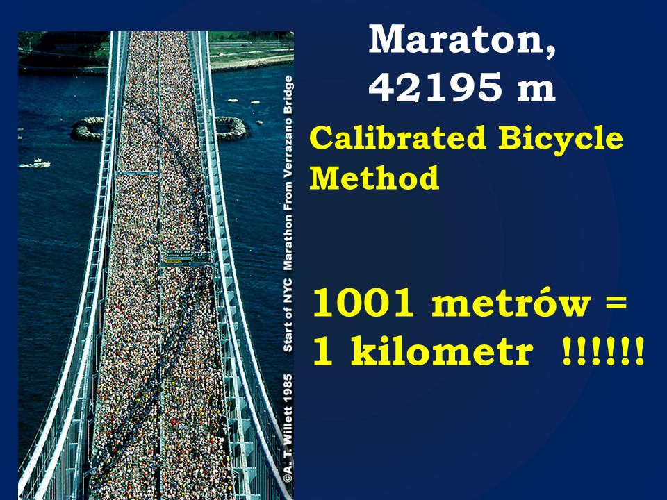Maraton, 42195 m 1001 metrów = 1 kilometr !!!!!!