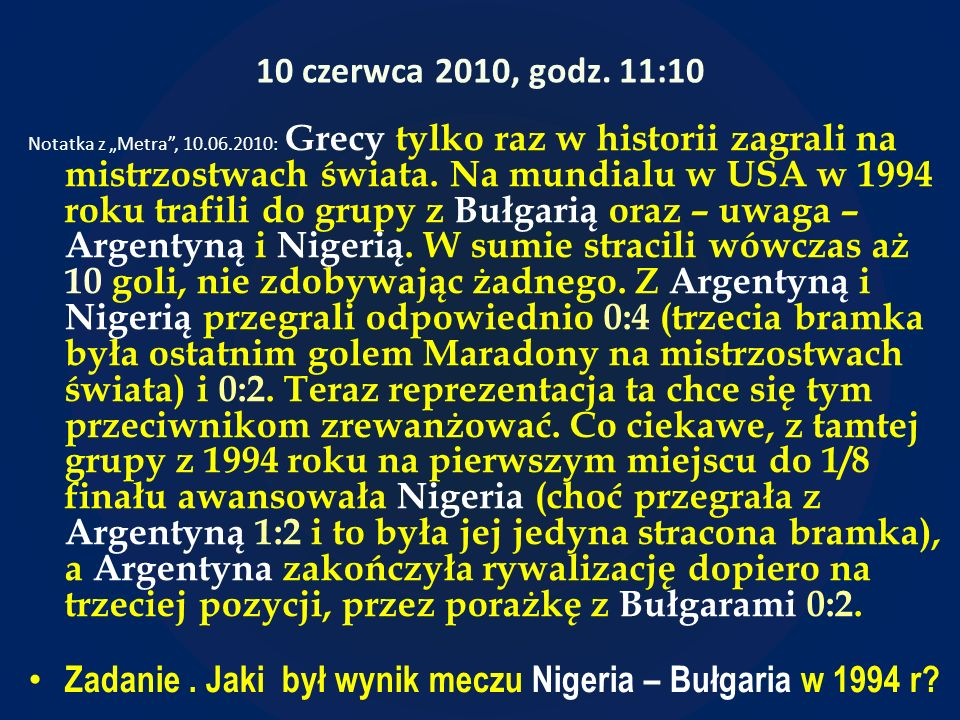 Zadanie . Jaki był wynik meczu Nigeria – Bułgaria w 1994 r