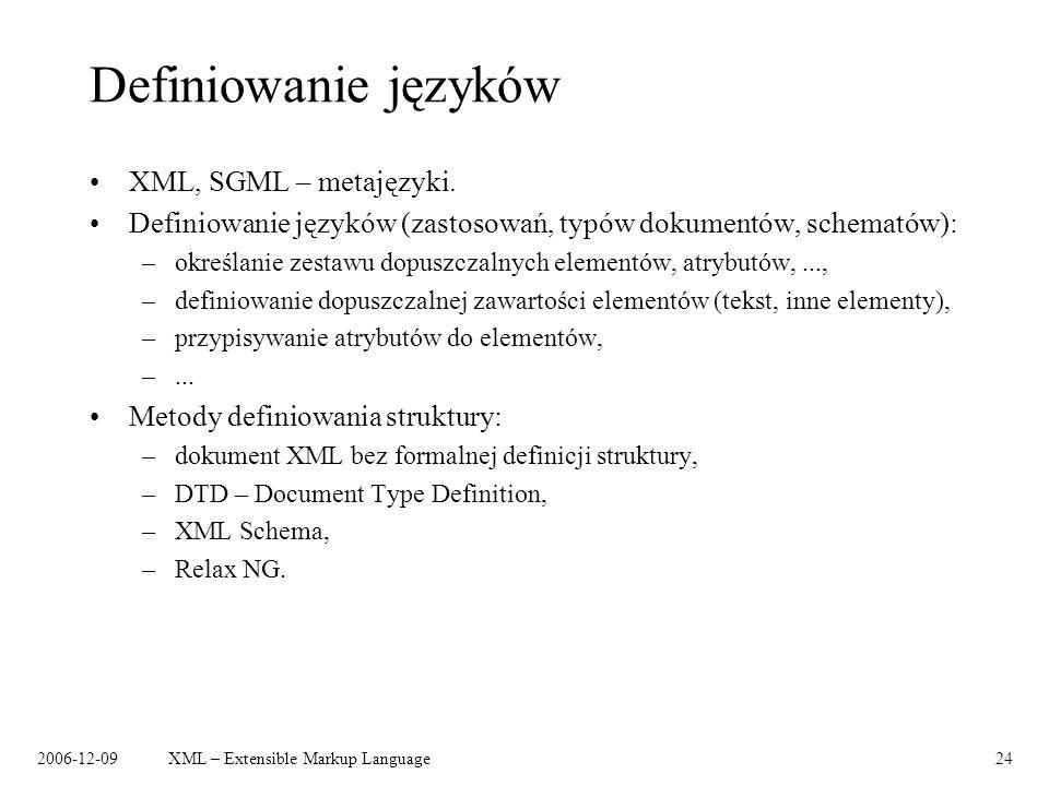 Definiowanie języków XML, SGML – metajęzyki.