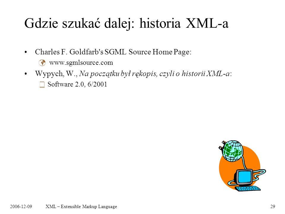 Gdzie szukać dalej: historia XML-a