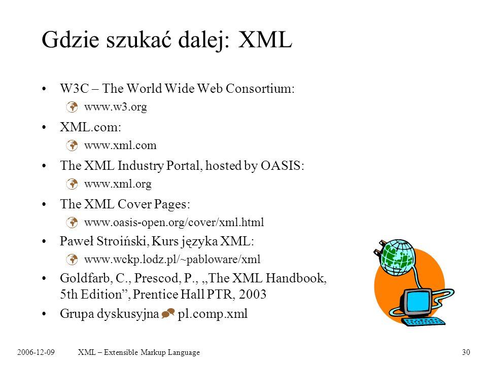 Gdzie szukać dalej: XML