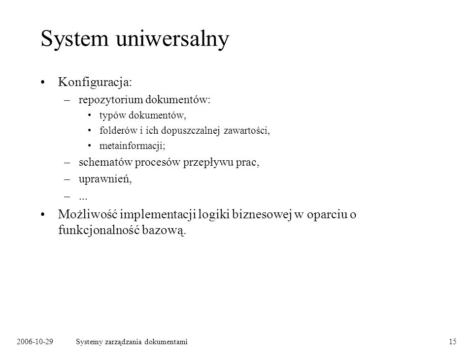 System uniwersalny Konfiguracja:
