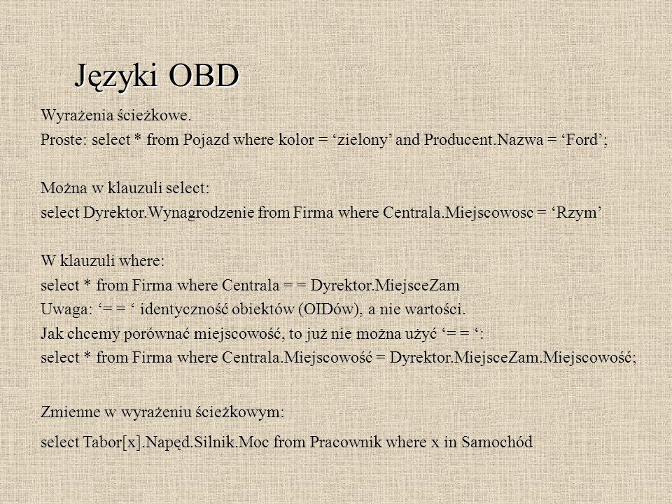 Języki OBD Wyrażenia ścieżkowe.