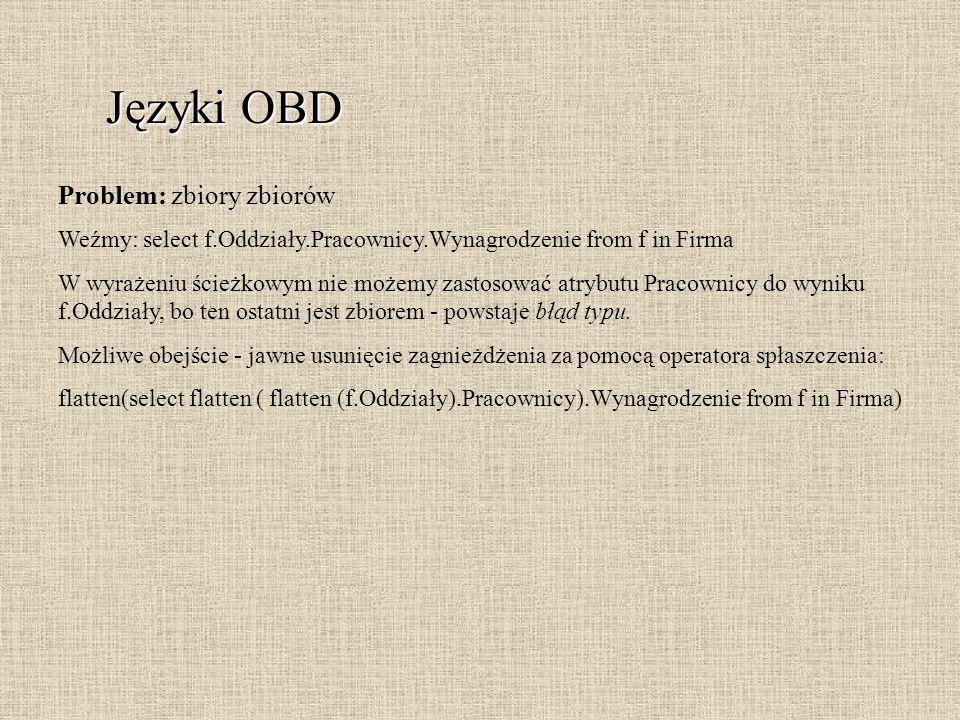 Języki OBD Problem: zbiory zbiorów