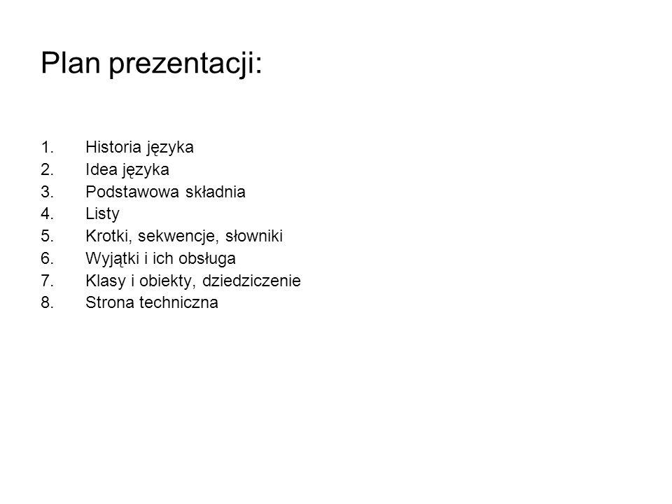 Plan prezentacji: Historia języka Idea języka Podstawowa składnia