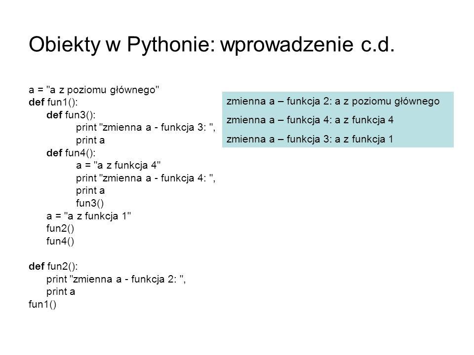 Obiekty w Pythonie: wprowadzenie c.d.