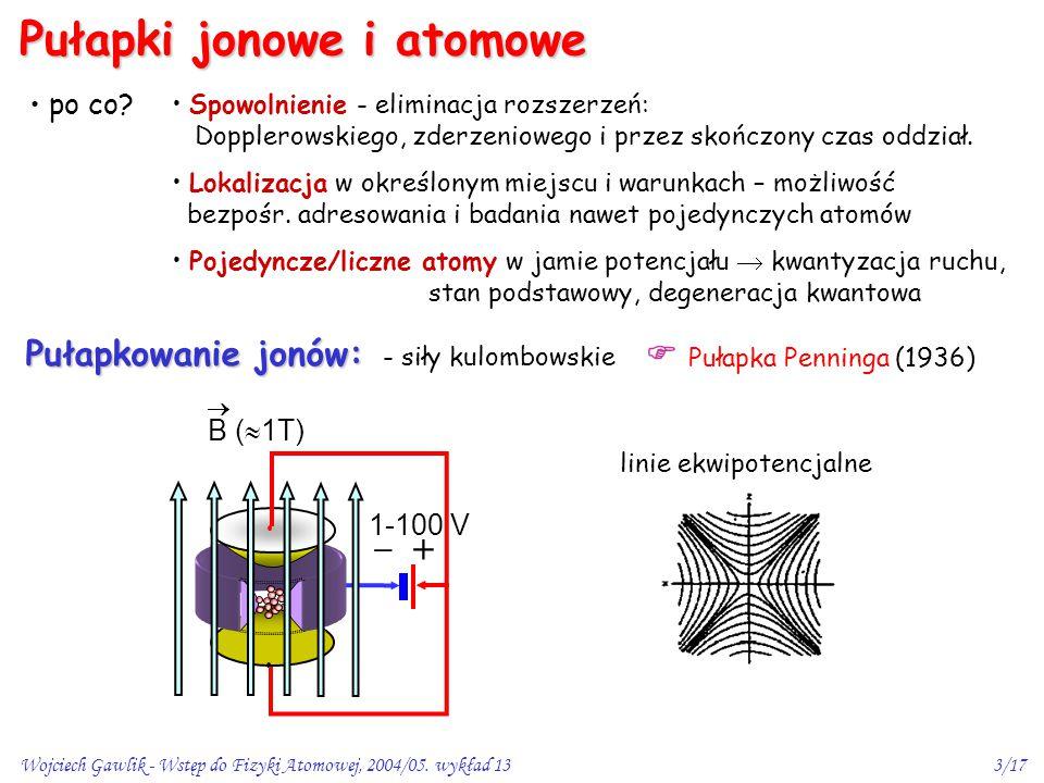 Pułapki jonowe i atomowe