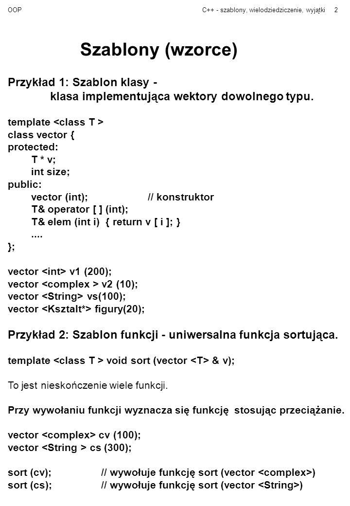 Szablony (wzorce) Przykład 1: Szablon klasy -