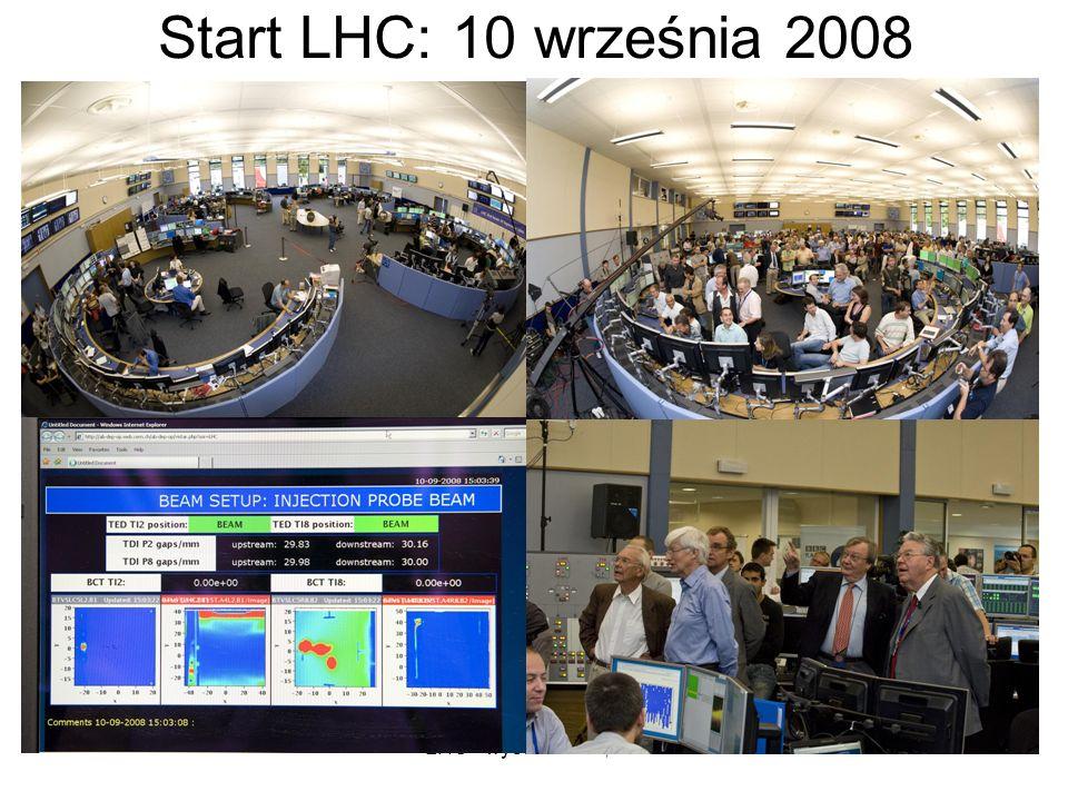Start LHC: 10 września 2008 LHC - wystawa PW, HB