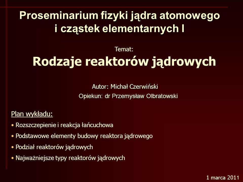 Proseminarium fizyki jądra atomowego i cząstek elementarnych I