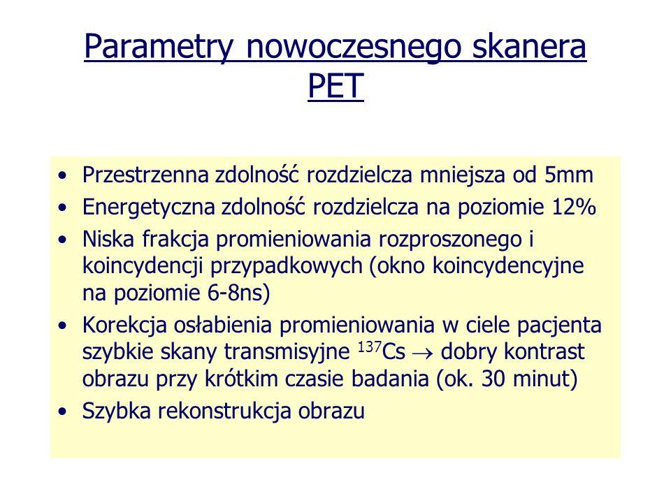 Parametry nowoczesnego skanera PET