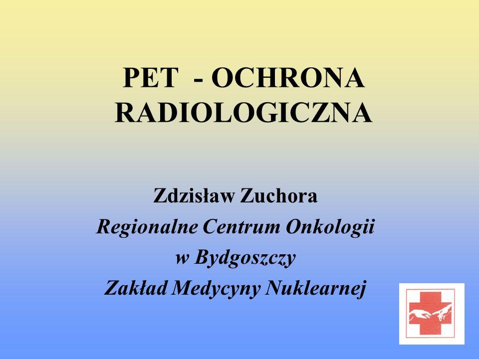 PET - OCHRONA RADIOLOGICZNA