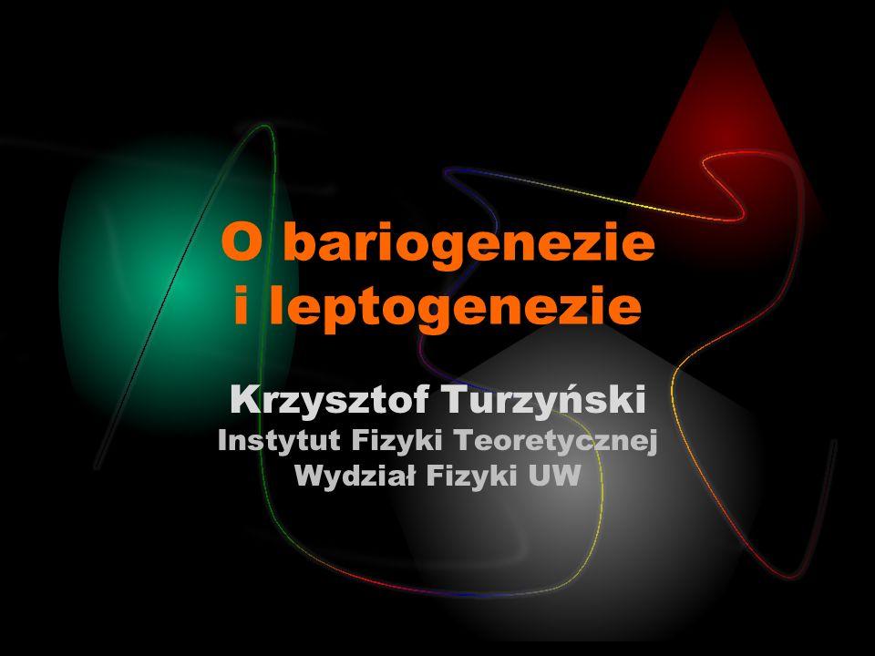 O bariogenezie i leptogenezie