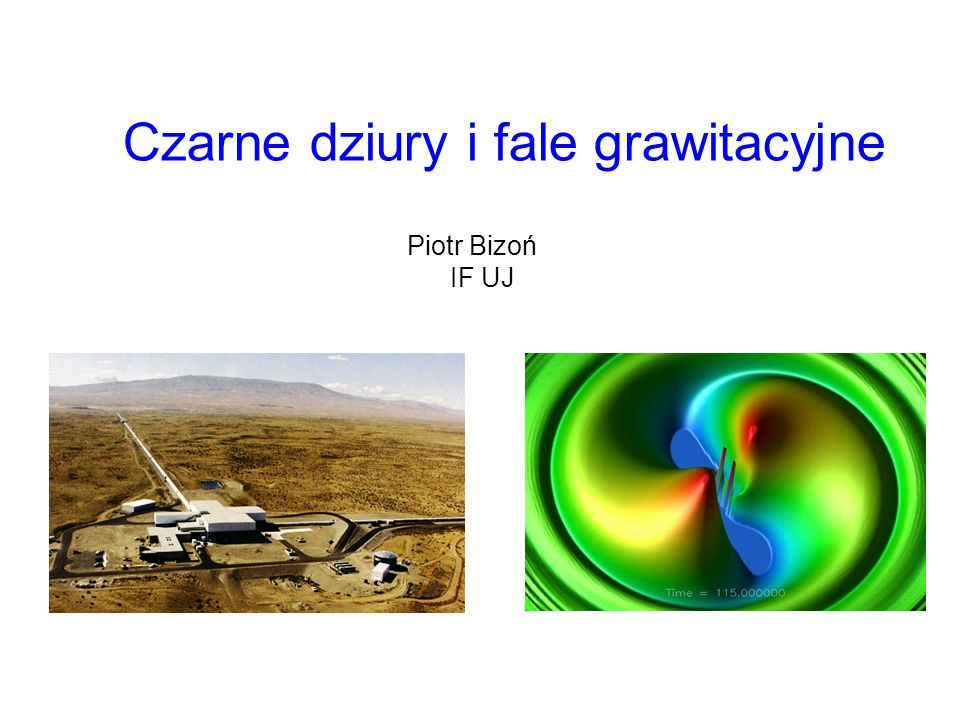 Czarne dziury i fale grawitacyjne
