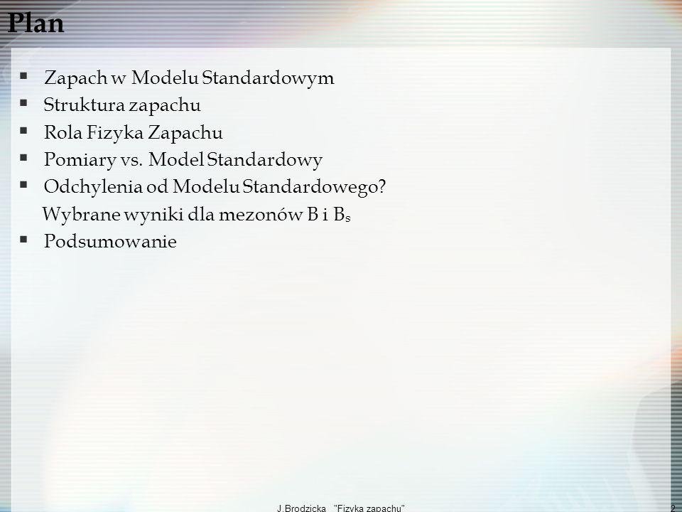J.Brodzicka Fizyka zapachu