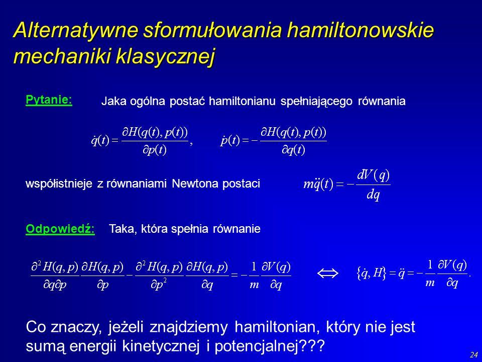 Alternatywne sformułowania hamiltonowskie mechaniki klasycznej