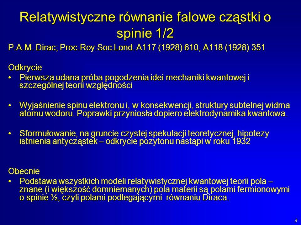 Relatywistyczne równanie falowe cząstki o spinie 1/2