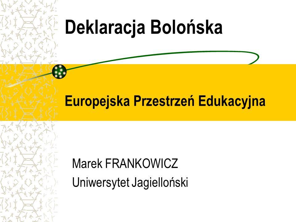 Deklaracja Bolońska Europejska Przestrzeń Edukacyjna