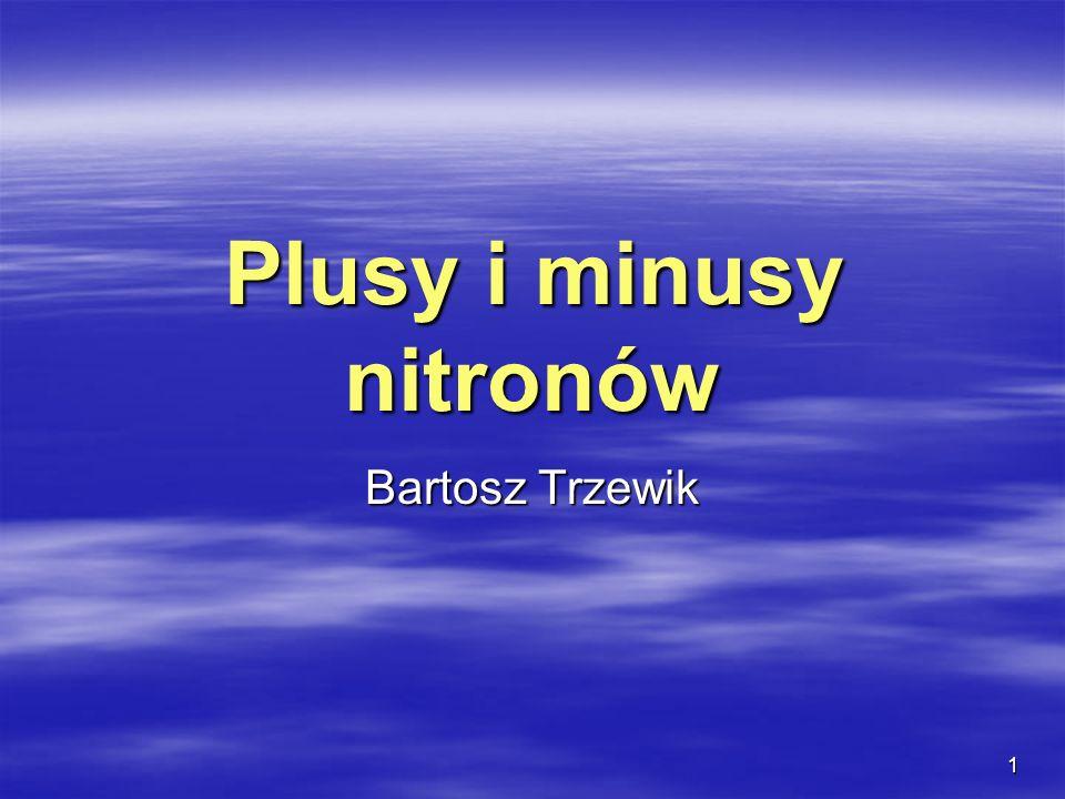 Plusy i minusy nitronów