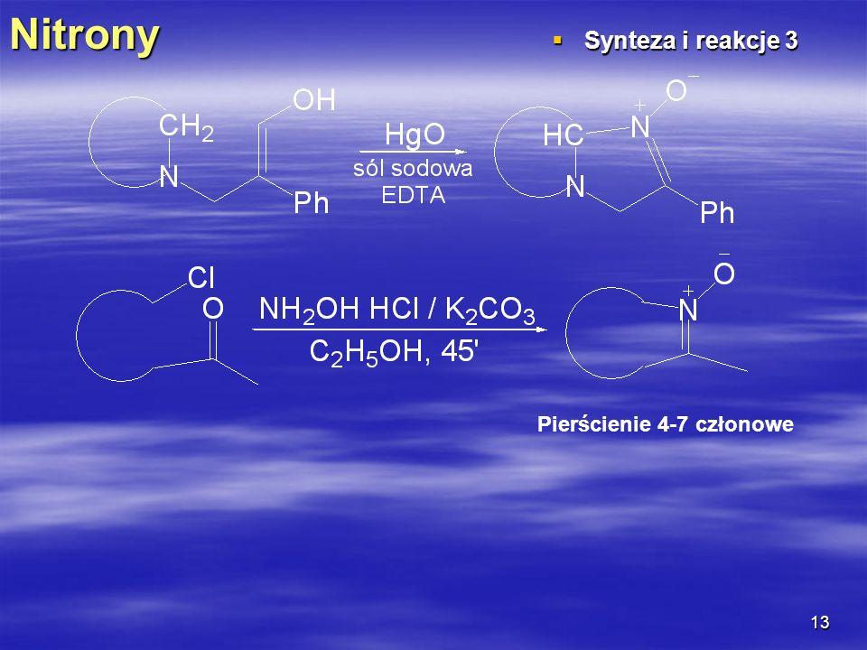 Nitrony Synteza i reakcje 3 Pierścienie 4-7 członowe