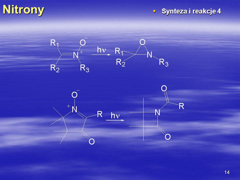 Nitrony Synteza i reakcje 4