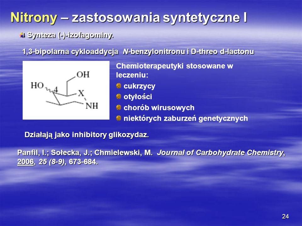 Nitrony – zastosowania syntetyczne I