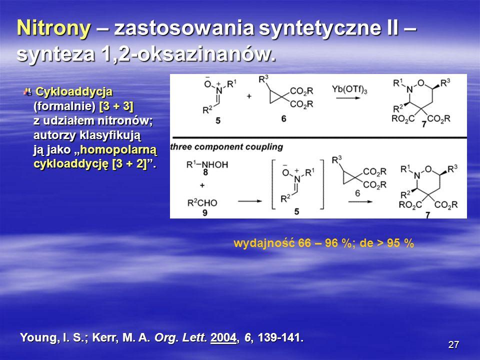 Nitrony – zastosowania syntetyczne II – synteza 1,2-oksazinanów.