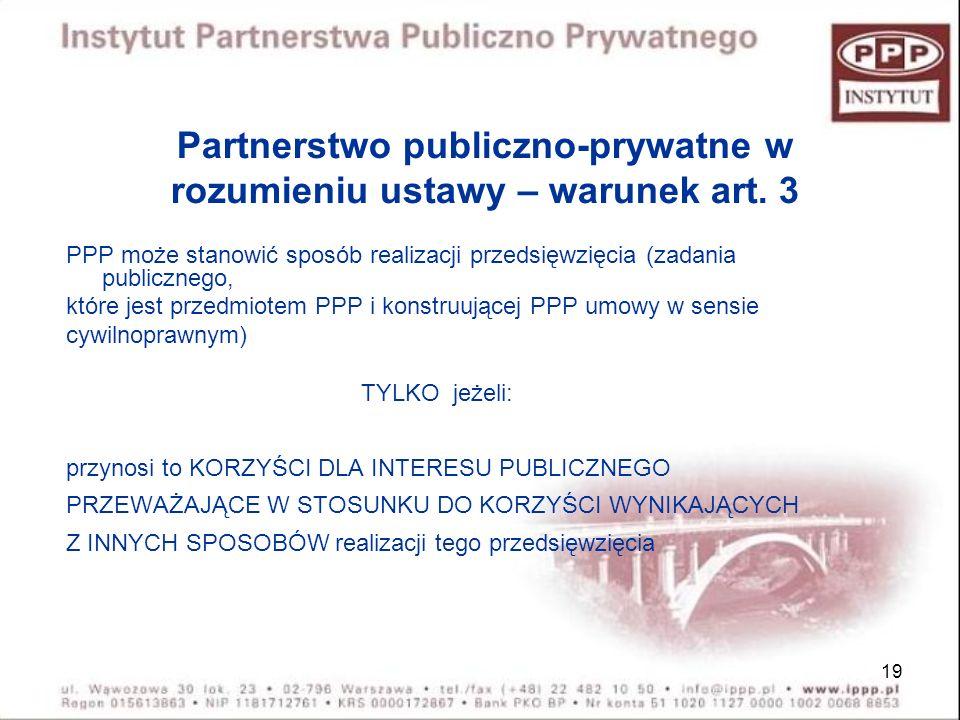 Partnerstwo publiczno-prywatne w rozumieniu ustawy – warunek art. 3