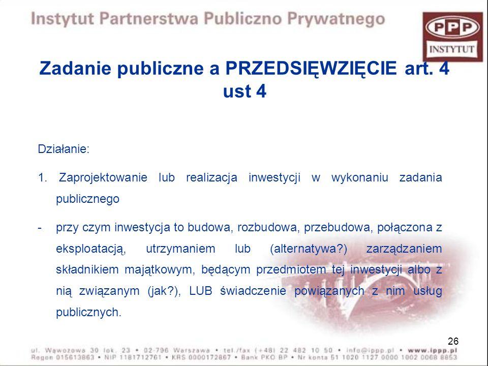 Zadanie publiczne a PRZEDSIĘWZIĘCIE art. 4 ust 4