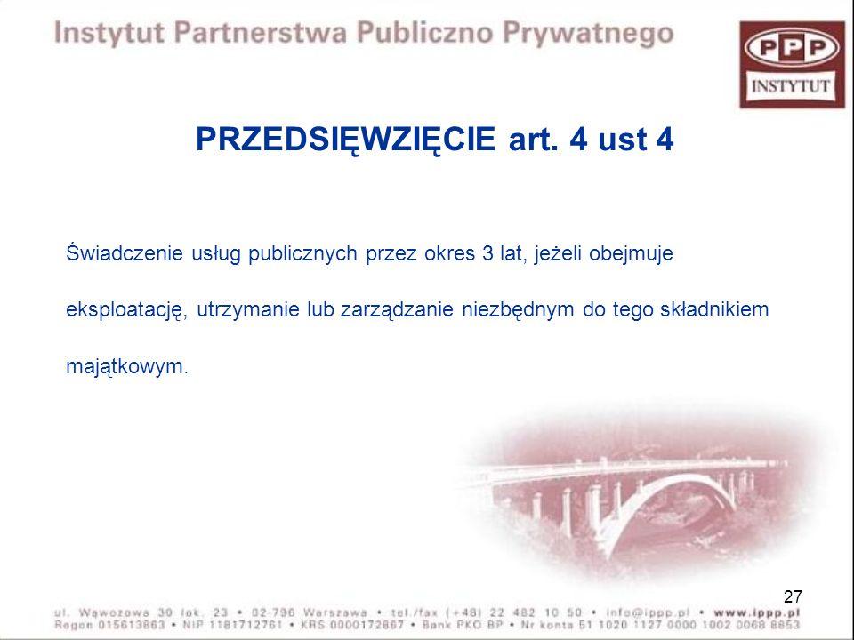 PRZEDSIĘWZIĘCIE art. 4 ust 4