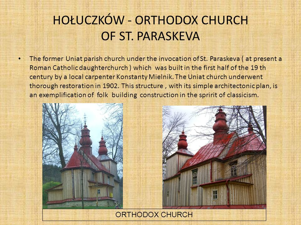 HOŁUCZKÓW - ORTHODOX CHURCH OF ST. PARASKEVA