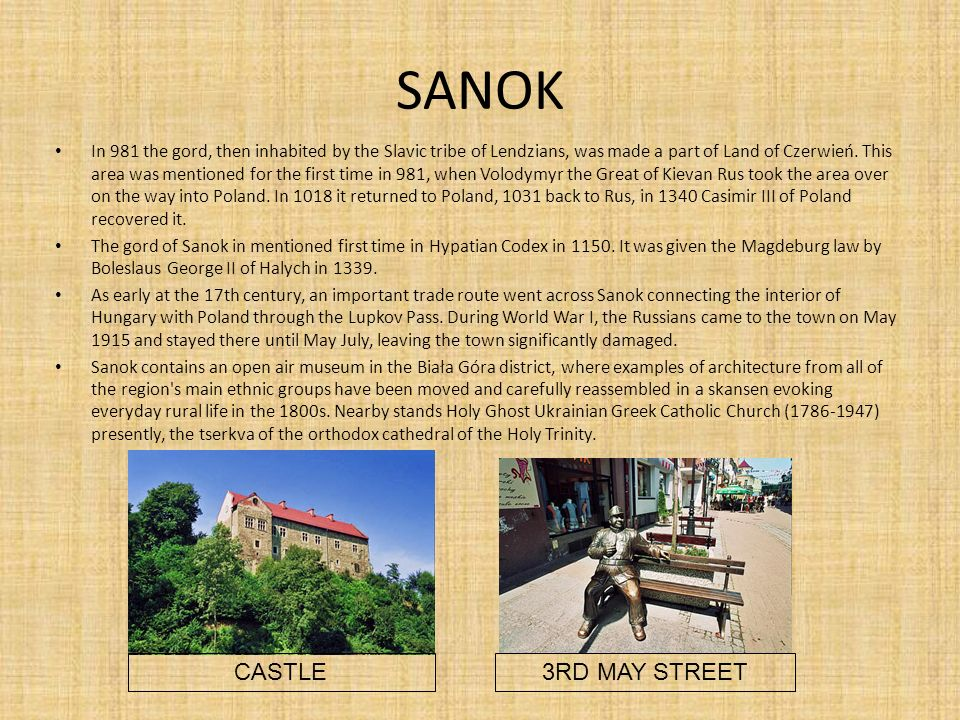 SANOK CASTLE 3RD MAY STREET