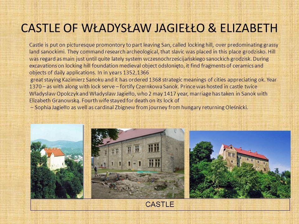 CASTLE OF WŁADYSŁAW JAGIEŁŁO & ELIZABETH