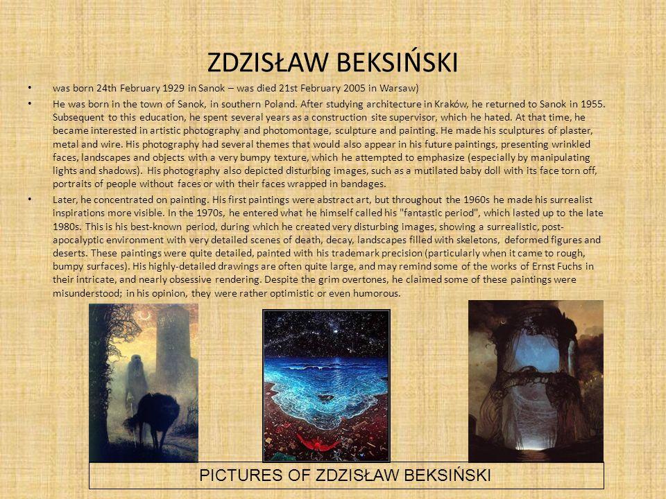 PICTURES OF ZDZISŁAW BEKSIŃSKI