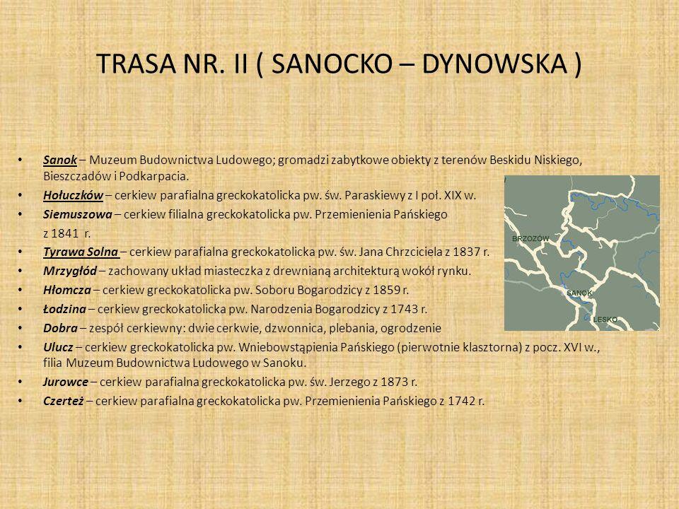 TRASA NR. II ( SANOCKO – DYNOWSKA )