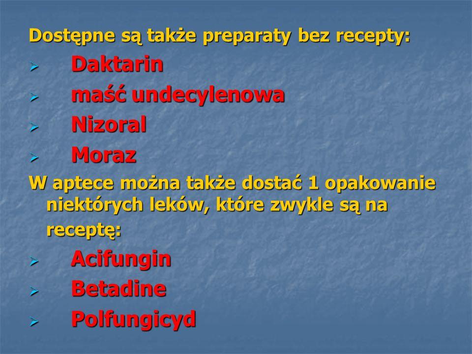 Daktarin maść undecylenowa Nizoral Moraz Acifungin Betadine