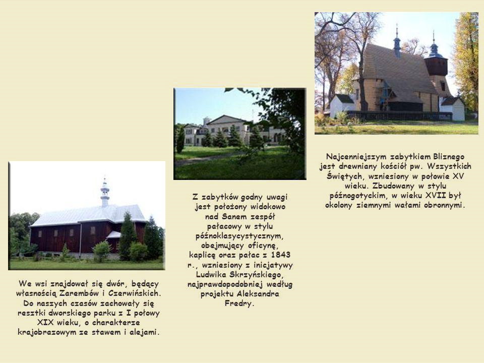 Najcenniejszym zabytkiem Bliznego jest drewniany kościół pw