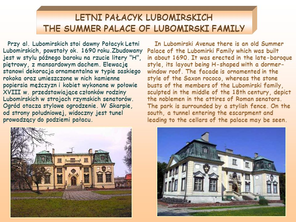 LETNI PAŁACYK LUBOMIRSKICH THE SUMMER PALACE OF LUBOMIRSKI FAMILY
