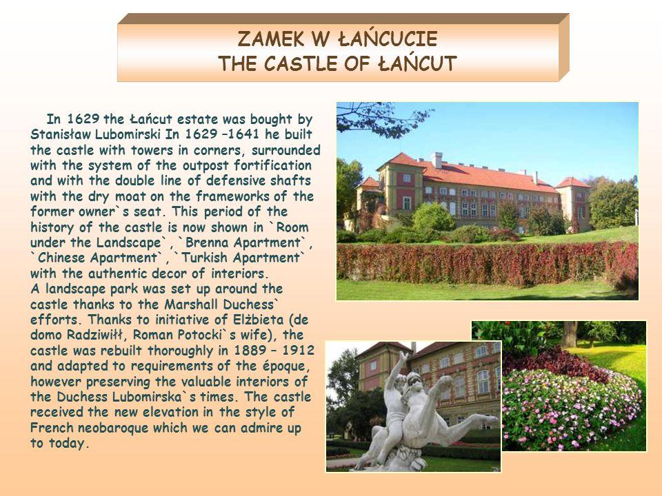 ZAMEK W ŁAŃCUCIE THE CASTLE OF ŁAŃCUT