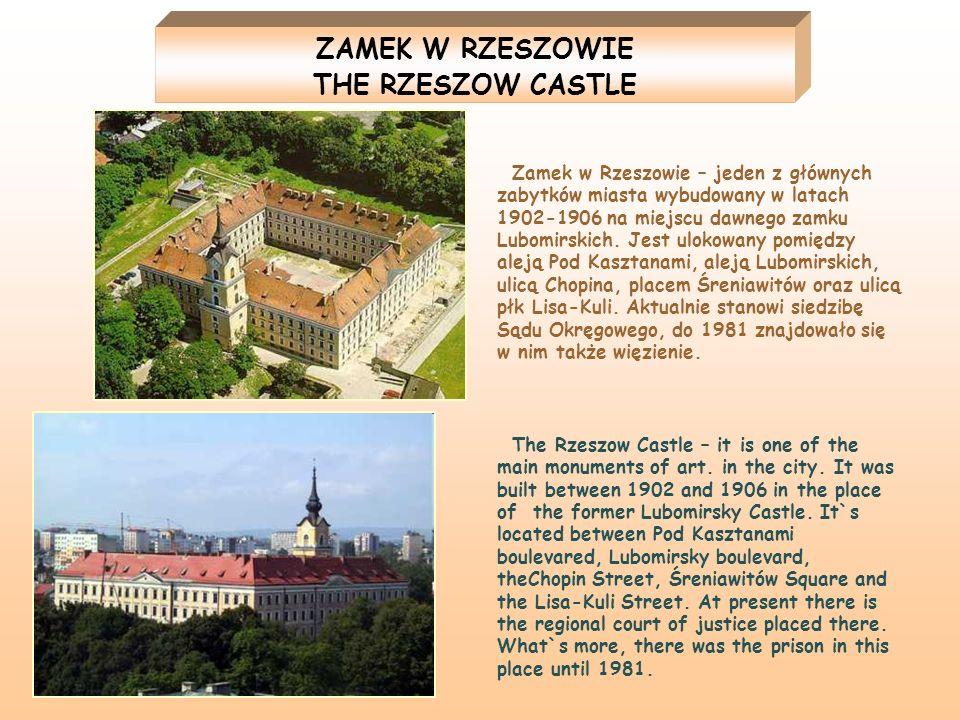ZAMEK W RZESZOWIE THE RZESZOW CASTLE