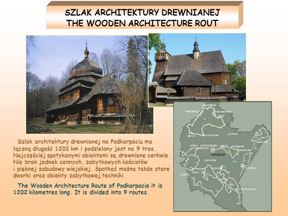 SZLAK ARCHITEKTURY DREWNIANEJ THE WOODEN ARCHITECTURE ROUT