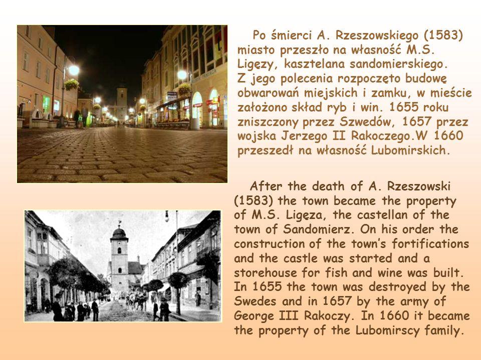 Po śmierci A. Rzeszowskiego (1583) miasto przeszło na własność M. S