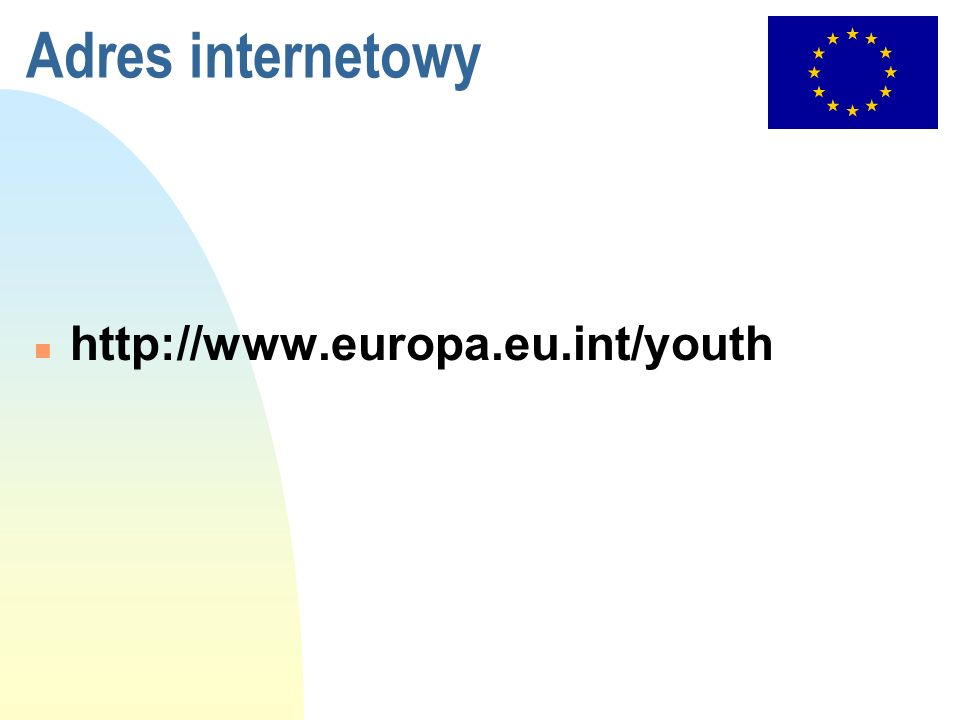 Adres internetowy http://www.europa.eu.int/youth