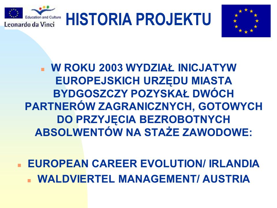 EUROPEAN CAREER EVOLUTION/ IRLANDIA WALDVIERTEL MANAGEMENT/ AUSTRIA